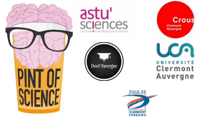 The logos of Pint of Science, and the partners of the Clermont-Ferrand event: Astu'sciences, the CROUS, Doct'Auvergne, the UCA, and the city of Clermont-Ferrand.
